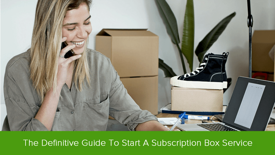 How to Start a Subscription Box Service?